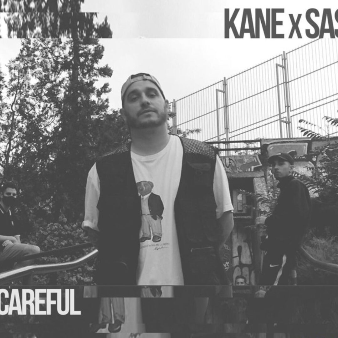 Kane ft Saske en 'Be Careful'